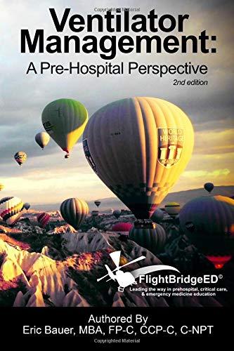 Ventilator Management: A Pre-Hospital Perspective