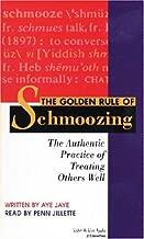 By Jaye Aye The Golden Rule of Schmoozing (Abridged) [Audio CD]