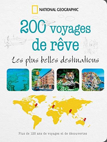 200 voyages de rêves