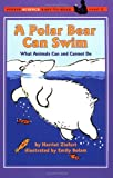 A Polar Bear Can Swim (Easy-to-Read, Puffin)