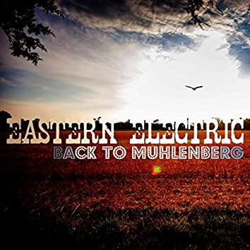 Back to Muhlenberg (feat. Joey Harkum, Julie Cymek, Ray Wroten, Robert Mabe & Emily Dean)