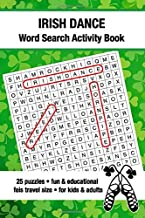 Irish Dance Word Search Activity Book: Feis Travel Size Puzzle Book Fun For Irish Dancers And Family