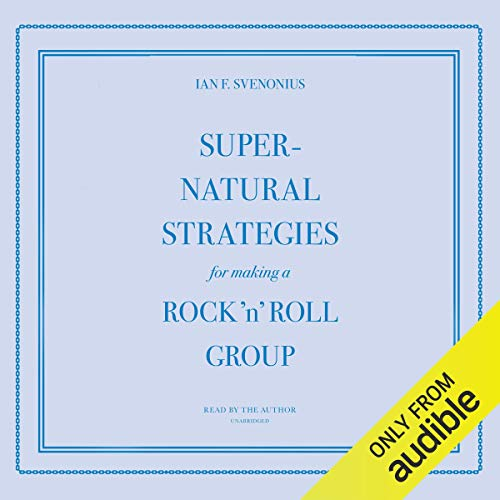 Supernatural Strategies for Making a Rock 'n' Roll Group cover art