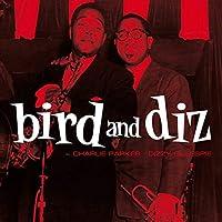 Bird And Diz by Charlie Parker (2012-11-13)