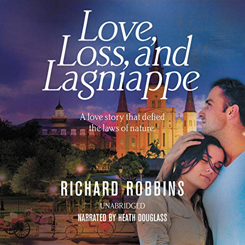 Love, Loss, and Lagniappe audiobook cover art