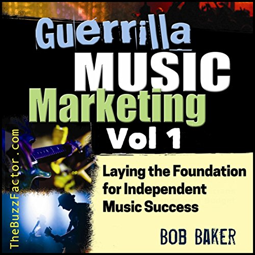 Laying the Foundation for Independent Music Success audiobook cover art