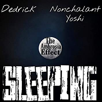 Sleeping (feat. Nonchalant Yoshi)