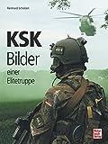 KSK: Bilder einer Elitetruppe - Reinhard Scholzen