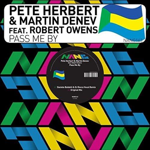 Pete Herbert & Martin Denev feat. Robert Owens
