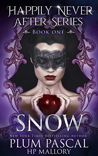 Snow: A Reverse Harem Fairytale Romance Series (Happily Never After Book 1) (English Edition)