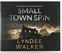 Small Town Spin (Nichelle Clarke)