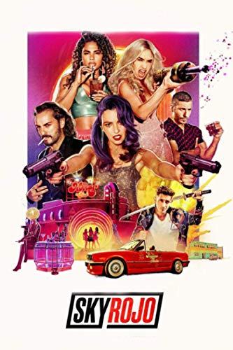 Sky Rojo: Beautiful Notebook Of Film Tv Series Sky Rojo| Cut