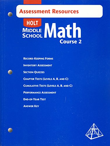 Holt Middle School Math, Course 2: Assessment Resources