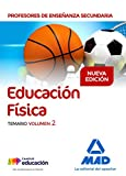 Profesores de Enseñanza Secundaria Educación Física Temario volumen 2