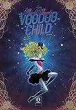 Mambo Magicka Voodoo Child