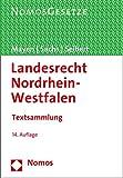 Landesrecht Nordrhein-Westfalen: Textsammlung - Rechtsstand: 1. September 2019 - Thomas Mayen