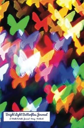 Bright Light Butterflies Journal: A Totable Notable Journal - Diary - Notebook