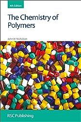 The Chemistry of Polymers: RSC (RSC Paperbacks): John W Nicholson