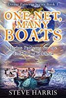 One Net, Many Boats: Divine Patterns for the End Times Ekklesia