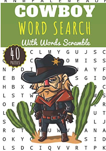 Cowboy Word Search: 40 puzzles   Challenging Puzzle Brain book For Adults and Kids   More than 300 words about on Cowboys of Far West, Western Horseback Cow-boy, Lasso and sheriff's star.
