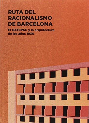 Ruta del Racionalismo de Barcelona. El GATCPAC y la arquitectura de los años 193