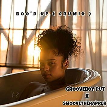 Boo'd Up (CruMix)