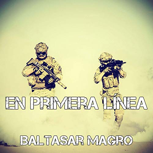 En primera línea [On the Front Line] audiobook cover art