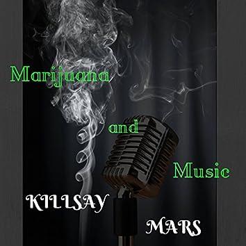 Marijuana and Music