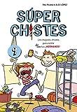 Súper Chistes de Hermanos (Súper Chistes 9): Para niños y niñas. Humor infantil fácil de entender para reír en Familia. Divertido y Apto