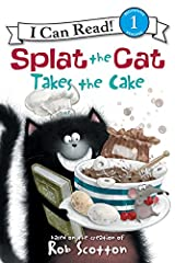 Splat the Cat Takes the Cake (I Can Read Level 1) Kindle Edition
