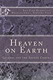 Heaven on Earth: Quakers and the Second Coming