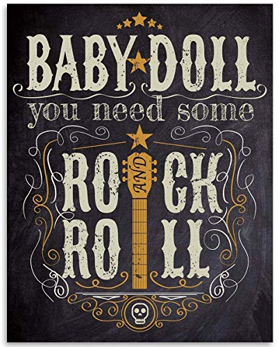 Baby Doll You Need Some Rock and Roll - 11x14 Unframed Art Print - Great Gift and Decor for Studio, Musician and Home Under $15
