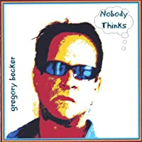 Nobody Thinks