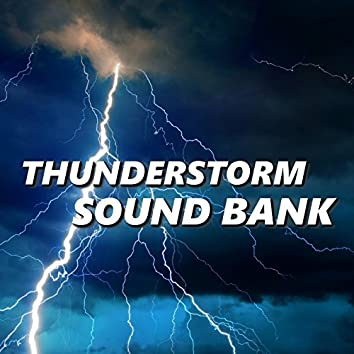 Thunderstorm Sound Bank