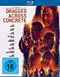 Dragged Across Concrete [Blu-ray]