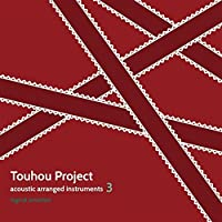 Touhou Project acoustic arranged instruments3[東方Project]