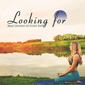 Looking for Best Version of Inner Self