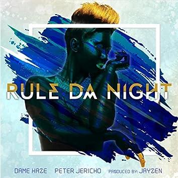 Rule da Night (feat. Peter Jericho)