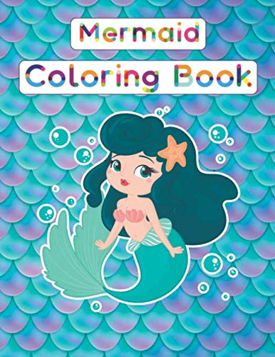 Mermaid  Coloring Book: for kids : ocean life coloring book , ocean animals coloring book for kids A Coloring Book For Kids Ages 4-8 Features Amazing ... To Color In & Draw, Activity Book For You