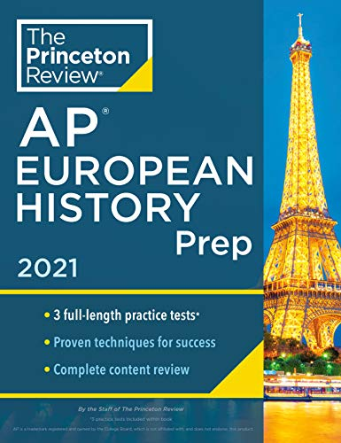 Compare Textbook Prices for Princeton Review AP European History Prep, 2021: 3 Practice Tests + Complete Content Review + Strategies & Techniques 2021 College Test Preparation Illustrated Edition ISBN 9780525569565 by The Princeton Review