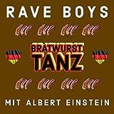 Bratwurst Tanz (feat. Albert Ein$tein)