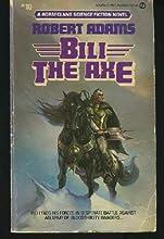Bili the Axe (Horseclans, #10)