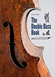 The Double Bass Book: 400 years ...