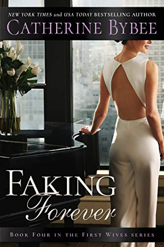 Faking Forever (First Wives)