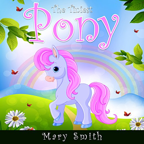 The Tiniest Pony audiobook cover art