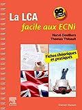 La LCA en anglais facile aux ECNi - Fiches théoriques et pratiques