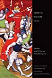 Medieval Warfare: A Reader (Readings in Medieval Civilizations and Cultures)