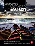 Langford's Advanced Photography: The guide for aspiring photographers (English Edition)