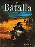 La Batalla - Edición Integral (INTEGRALES)