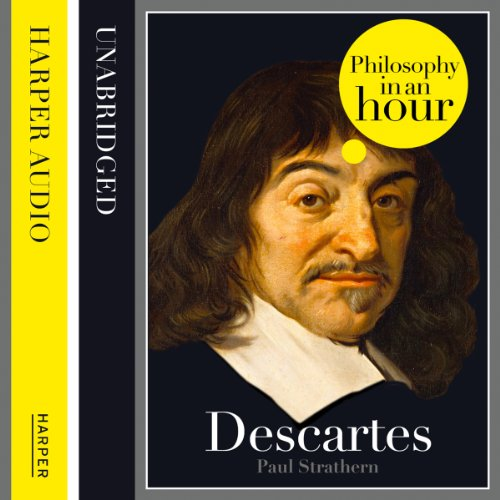 Descartes: Philosophy in an Hour audiobook cover art